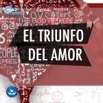 EL TRIUNFO DEL AMOR