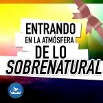 01 ENTRANDO EN LA ADMOSFERA DE LO SOBRENATURAL