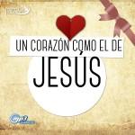 UN CORAZON COMO EL DE JESUS